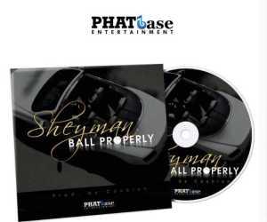Sheyman - Ball Properly